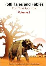 Folk Tales and Fables from the Gambia. Volume 2:  Is This Love