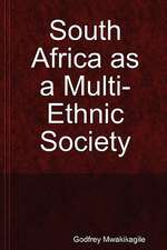 South Africa as a Multi-Ethnic Society