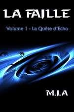 La Faille - Volume 1